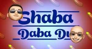 Shaba Daba Du