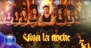 Viva La Noche/ Katakomba Music Video