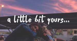 A Little Bit Yours
