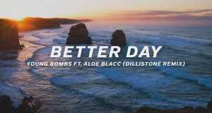 Better Day Dillistone Remix
