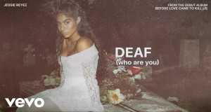 Deaf (Who Are You)