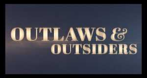 Outlaws & Outsiders