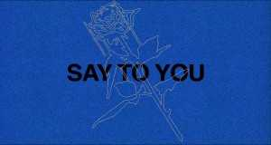Say To You