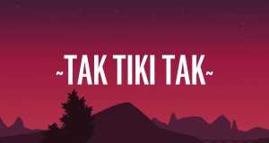 Tak Tiki Tak
