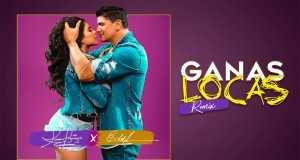 Ganas Locas Remix