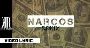 Narcos (Remix)