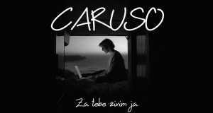 Caruso/za Tebe Živim Ja