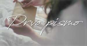 Prvo Pismo Music Video