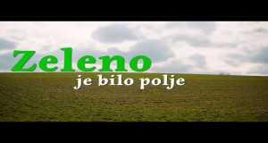 Zeleno Je Bilo Polje