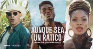 Aunque Sea Un Ratico Music Video
