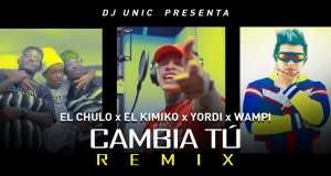 Cambia Tú (Remix)
