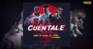 Cuéntale Remix