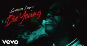Die Young (Spanish Remix)