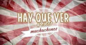 Muchachones
