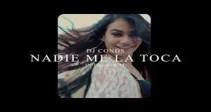 Nadie Me La Toca Music Video