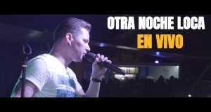 Otra Noche Loca (Live)