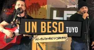 Un Beso Tuyo  (La Aldea On Air)