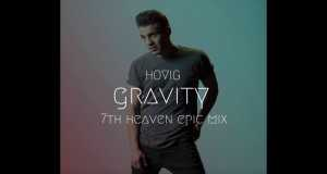 Gravity (7Th Heaven Epic Mix)