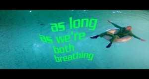 As Long As We're Both Breathing Music Video