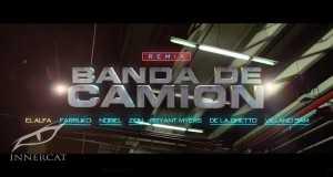 Banda De Camión (Remix)