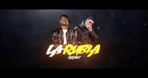 La Rubia Remix 2
