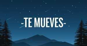 Te Mueves