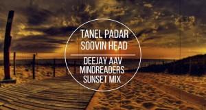 Soovin Head (Deejayaav & Mindreaders Sunset Mix)