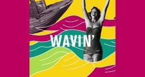 Wavin'