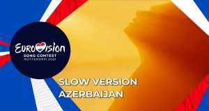 Mata Hari (Slow Version) (Azerbaijan, 2021)