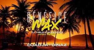 Bénéfice Max (Dj Vielo & Maxtrips Afro Remix)