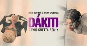 Dákiti (David Guetta Remix)
