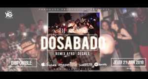 Dosabado (Afro Décalé Remix)