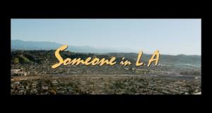 Someone In La