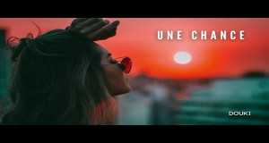 Une Chance Music Video