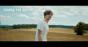 Change The Waters Music Video