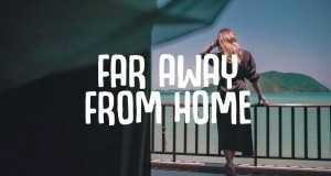 Far Away From Home