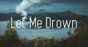 Let Me Drown (Matt Rysen & Ento Remix)