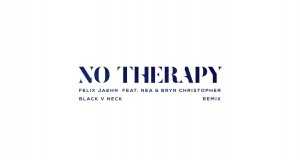 No Therapy (Black V Neck Remix)