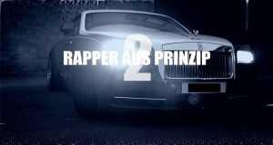 Rapper Aus Prinzip 2