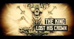 The King Lost His Crown Music Video