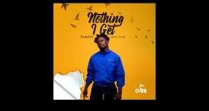 Nothing I Get
