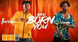 Who Born You