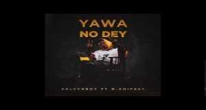 Yawa No Dey