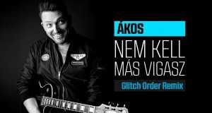 Nem Kell Más Vigasz :: Glitch Order Remix
