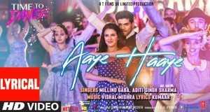 Aaye Haaye Music Video