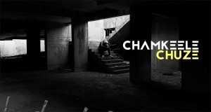 Chamkeele Chuze