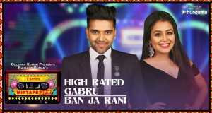 High Rated Gabru/ban Ja Rani