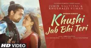 Song: Khushi Jab Bhi Teri Song