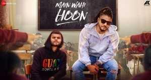 Main Wahi Hoon