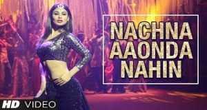 Nachna Aaonda Nahin